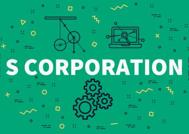 What Can an S Corporation Election Do For My Business?